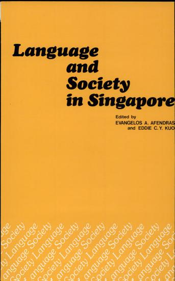 Language and Society in Singapore PDF