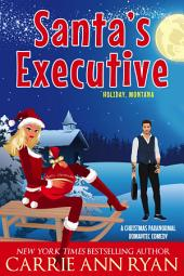 Santa's Executive: (A Paranormal Shifter Holiday Montana Romance)