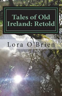 Tales of Old Ireland: Retold