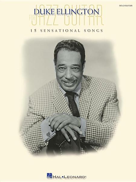 Duke Ellington for Jazz Guitar (Songbook)