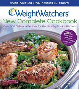 Weight Watchers New Complete Cookbook Book