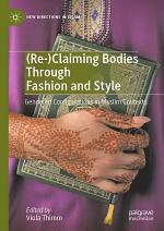 (Re-)Claiming Bodies Through Fashion and Style