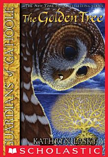Guardians of Ga Hoole  12  The Golden Tree Book