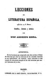 Lecciones de literatura española: esplicadas en el Ateneo Científico, Literario y Artístico, Volumen 1
