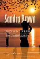 Tauziehen der Liebe   Die Zwillingsfrau PDF