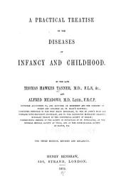 A Practical Treatise on the Diseases of Infancy and Childhood