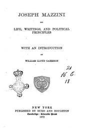 Joseph Mazzini His Life, Writings, and Political Principles