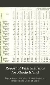 Report of Vital Statistics for Rhode Island: Volumes 3-5