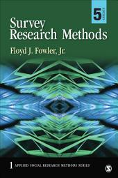 Survey Research Methods: Edition 5
