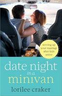 Date Night In A Minivan