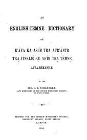 An English-Temme Dictionary: Or, Ká̕fa Ka Así̕m Tra Atrḁ́̕ntr Trḁ-Yíṅklis̆ Re̲ Así̕m Trḁ-Témne̲ Atra-bē̇kane-e