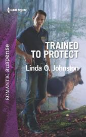 Trained to Protect: A Protector Hero Romance
