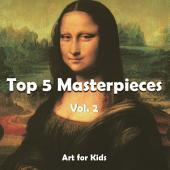 Top 5 Masterpieces: Volume 2
