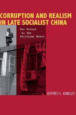Corruption and Realism in Late Socialist China