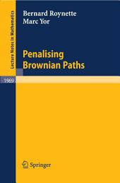 Penalising Brownian Paths