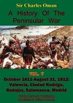 A History of the Peninsular War, Volume V: October 1811-August 31, 1812