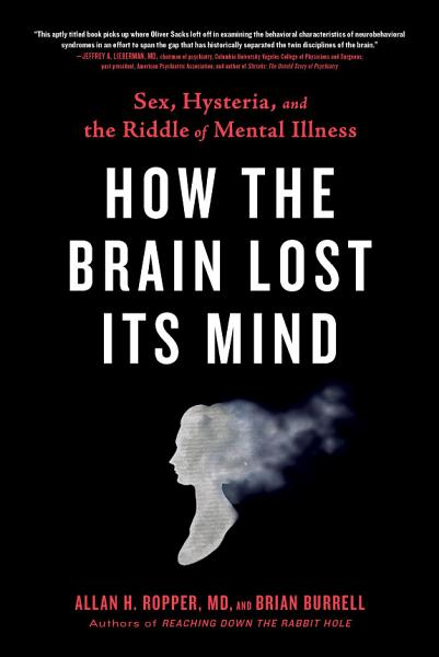 Download How the Brain Lost Its Mind Book