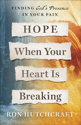 Hope When Your Heart Is Breaking