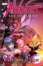 Avengers: The Initiative, Vol. 2: Killed In Action