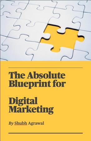 The Absolute Blueprint for Digital Marketing PDF