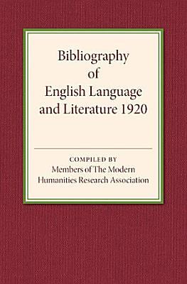 Bibliography of English Language and Literature 1920