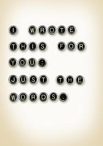 I Wrote This For You  Just the Words Book