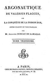 Argonautique De Valérius Flaccus, Ou La Conquête De La Toison D'Or: Volume3