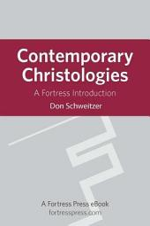 Contemporary Christologies: A Fortress Introduction
