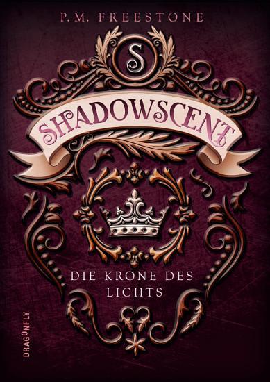 Shadowscent   Die Krone des Lichts PDF