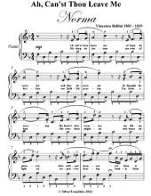 Ah Can'st Thou Leave Me Easy Piano Sheet Music