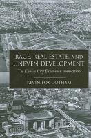 Race  Real Estate  and Uneven Development PDF