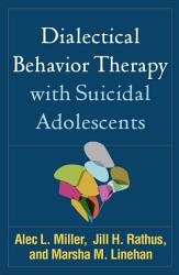 Dialectical Behavior Therapy With Suicidal Adolescents Book PDF