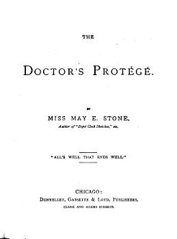 The Doctor s Prot  g   PDF