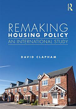 Remaking Housing Policy PDF