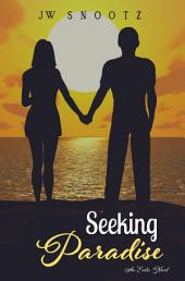 Seeking Paradise: The Paradise Series Prequel