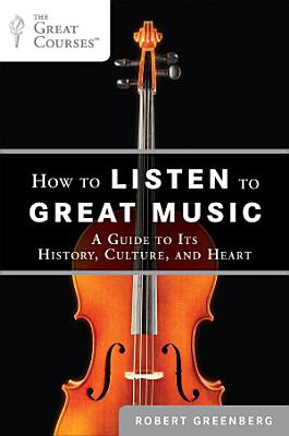 How to Listen to Great Music