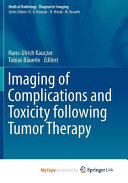 Imaging of Complications and Toxicity Following Tumor Therapy PDF