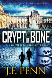 Crypt of Bone: An ARKANE Thriller Book 2