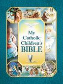 My Catholic Children s Bible