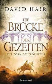 Die Brücke der Gezeiten 5: Der Zorn des Propheten