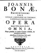 Opera omnia nunc primum in unum corpus collecta et emendatiora. - Antverpiae, Joan Jac. F. Schipper 1677