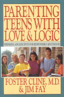 Parenting Teens with Love   Logic