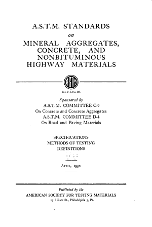 A S T M  Standards on Mineral Aggregates  Concrete  and Nonbituminous Highway Materials