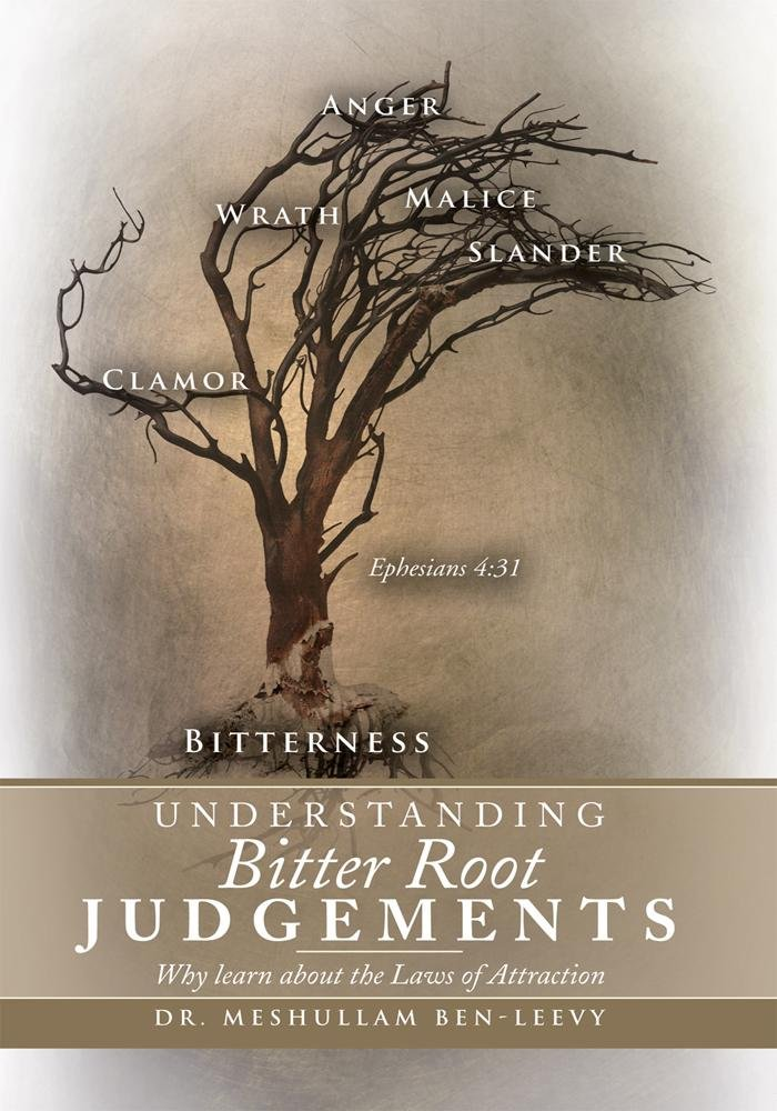 UNDERSTANDING BITTER ROOT JUDGEMENTS