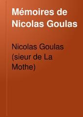 Mémoires de Nicolas Goulas: Notice bibliographique et biographique. 1649-1651
