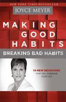 Making Good Habits  Breaking Bad Habits PDF