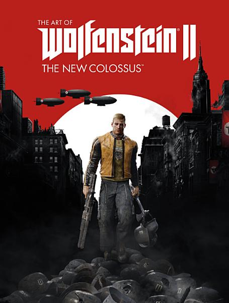 Download The Art of Wolfenstein II  The New Colossus Book