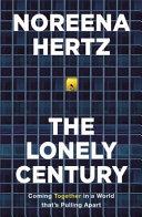 The Lonely Century