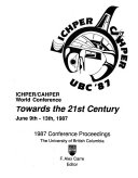 ICHPER/CAHPER World Conference, Towards the 21st Century