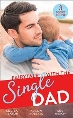 Fairytale With The Single Dad: Christmas with the Single Dad / Sleigh Ride with the Single Dad / Surgeon in a Wedding Dress